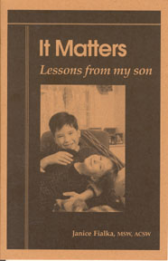 Picture of Book Cover: It Matters -- Lessons from my son